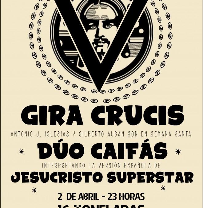 Crónica de JESUCRISTO SUPERSTAR por DÚO CAIFÁS