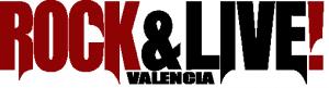 Rock&Live! Valencia